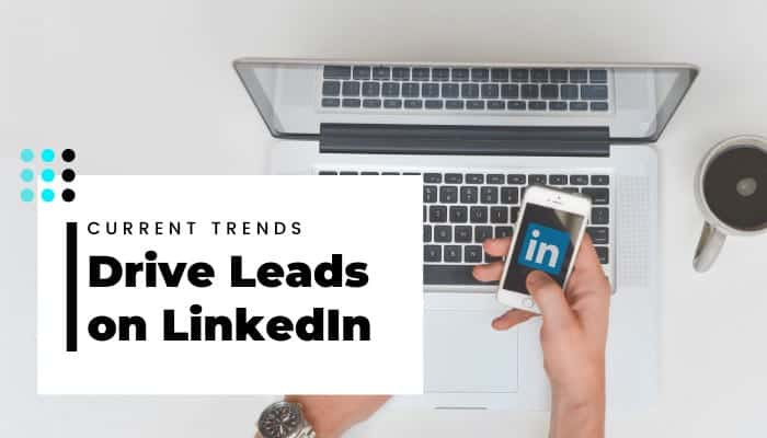 Tendenze attuali su #Lead #Generation #LinkedIn