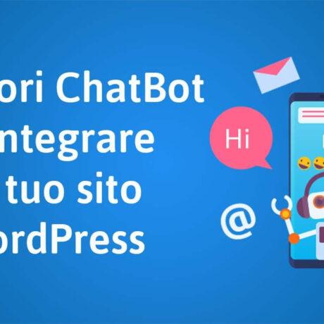 I migliori ChatBot da integrare sul tuo sito WordPress